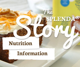 The SPLENDA® Story - Nutrition information